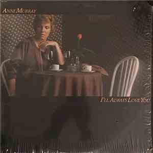 Anne Murray - I'll Always Love You download