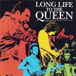 Queen - Long Life To The Queen download