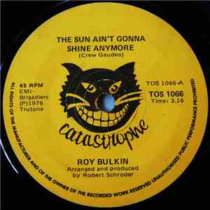 Roy Bulkin - The Sun Ain't Gonna Shine Anymore / Feelin' Free download
