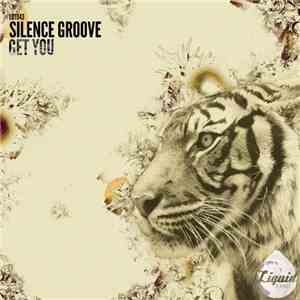 Silence Groove - Get You download