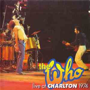 The Who - Live At Charlton 1974 download