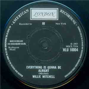 Willie Mitchell - Everything Is Gonna Be Alright download